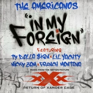 Album In My Foreign (feat. Ty Dolla $ign, Lil Yachty, Nicky Jam & French Montana) from The Americanos