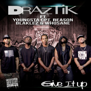 Album Give It Up from Draztik