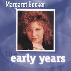 Album The Early Years from Margaret Becker
