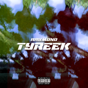 Album Tyreek from Raymond