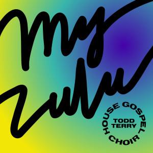 Album My Zulu from House Gospel Choir