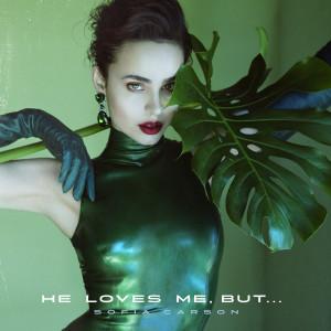 Sofia Carson的專輯He Loves Me, But...