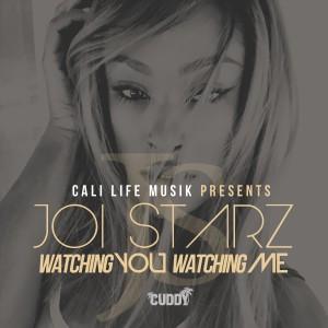 Album Watching You Watching Me from Joi Starz