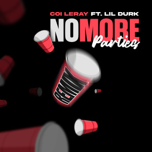 Album No More Parties (Remix) from Coi Leray