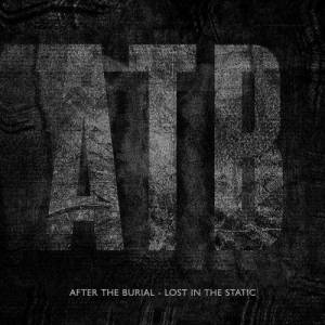 Album Lost In The Static from After The Burial