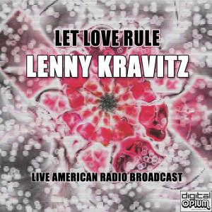 Lenny Kravitz的專輯Let Love Rule (Live)