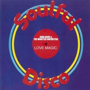 "Album Love Magic (12"" Club Mix) from John Davis & The Monster Orchestra"