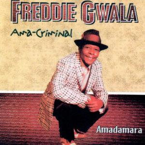 Album Ama-criminal from Freddie Gwala