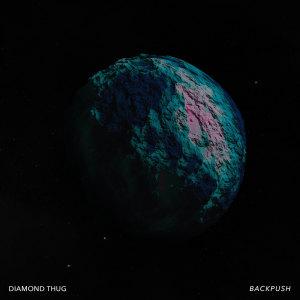Album Backpush (Explicit) from Diamond Thug