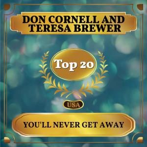 Album You'll Never Get Away from TERESA BREWER