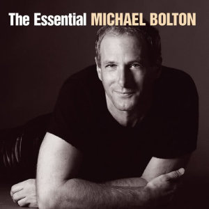 Michael Bolton的專輯The Essential Michael Bolton