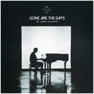 Kygo的專輯Gone Are The Days