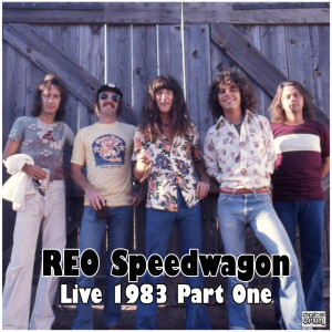 REO Speedwagon的專輯Live 1983 Part One