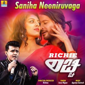 """Album Saniha Neeniruvaga (From """"Richie"""") - Single from Sonu Nigam"""