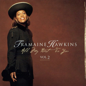 Album All My Best To You Vol 2 from Tramaine Hawkins