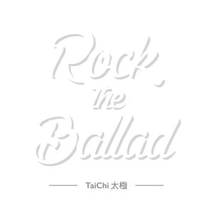 太極樂隊的專輯Rock the Ballad