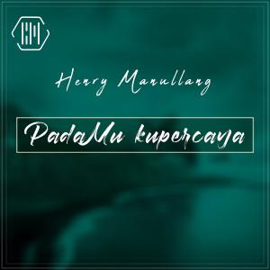 PadaMu Kupercaya dari Henry Manullang
