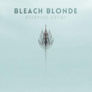 Album Starving Artist from Bleach Blonde