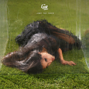 Listen to Jump The Fence song with lyrics from Gia Woods