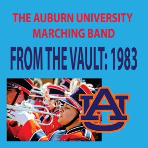 Album From the Vault - The Auburn University Marching Band 1983 Season from Michael Omartian