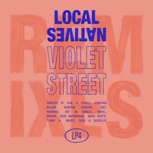 Local Natives的專輯Violet Street