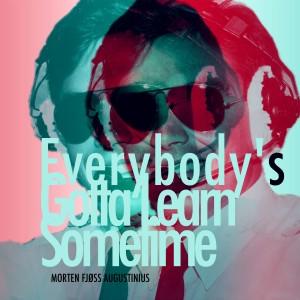 Album Everybody's Gotta Learn Sometime from Morten Fjøss Augustinius