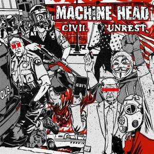 Machine Head的專輯Civil Unrest (Explicit)