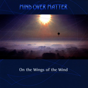 Album On the Wings of the Wind from Mind Over Matter