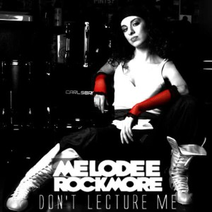 Album Don't Lecture Me from Melodee Rockmore