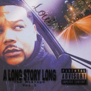 A Long Story Long the Mixtape, Vol. 1 (Explicit)