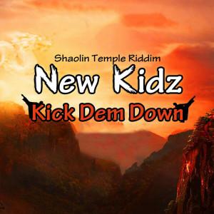 Album Kick Dem Down from New Kidz