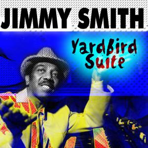 Jimmy Smith的專輯Yardbird Suite Jimmy Smith