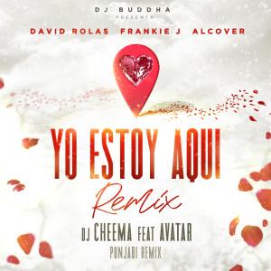 Frankie J的專輯Yo Estoy Aqui (Punjabi Remix) [feat. Alcover, Dj Buddha & Avatar]