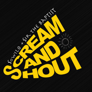 Album Scream & Shout from Sir The Baptist