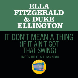 Ella Fitzgerald的專輯It Don't Mean A Thing (If It Ain't Got That Swing)