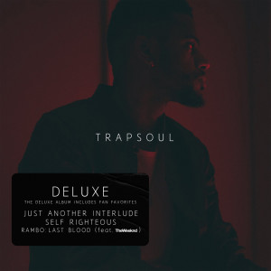 Album T R A P S O U L (Deluxe) from Bryson Tiller