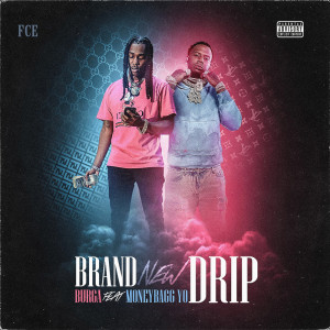 Album Brand New Drip (feat. Moneybagg Yo) from Moneybagg Yo