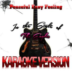 Karaoke - Ameritz的專輯Peaceful Easy Feeling (In the Style of the Eagles) [Karaoke Version] - Single