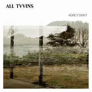 Album Hope It Don't from All Tvvins