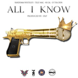 40 Cal的專輯All I Know (Explicit)