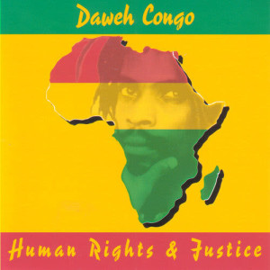 Listen to Human Rights & Justice song with lyrics from Daweh Congo