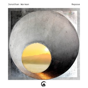 Album Repose from Jonathan Warman