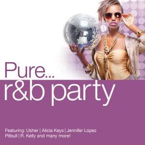 Various Artists的專輯Pure... R&B Party
