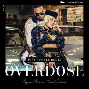 Overdose (feat. Chris Brown) [Joey Rumble Remix] dari AGNEZ MO