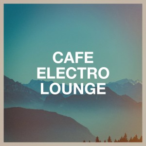 Album Café Electro Lounge from Various Artists