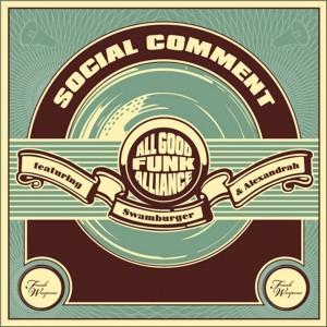 Album Social Comment from All Good Funk Alliance
