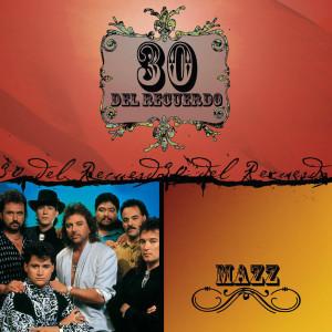 30 Del Recuerdo 2008 Mazz