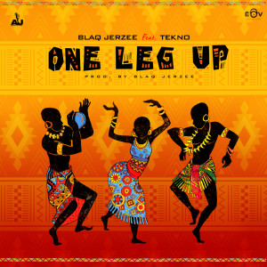 Album One Leg Up (Explicit) from Blaq Jerzee
