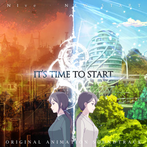 Album It's Time To Start (Original Animation Soundtrack) from NIve