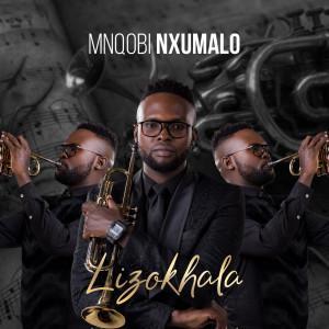 Listen to Lizokhala song with lyrics from Mnqobi Nxumalo